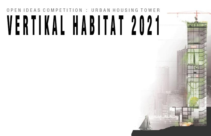 فراخوان-طراحی-مسکن-شهری-و-برج-های-چند-منظوره-VERTIKAL-HABITAT-۲۰۲۱-منتشر-شد